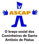 AÇAO SOCIAL CAMINHEIROS DE SANTO ANTÔNIO DE PÁDUA - ASCAP