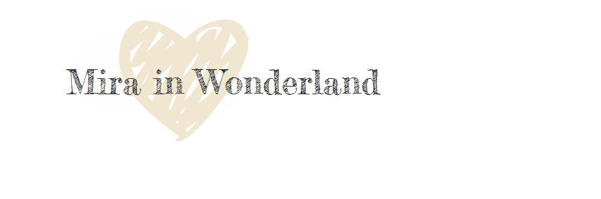 Mira in Wonderland