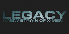 Legacy: A New Strain Of X-MEN