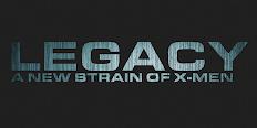 Legacy: A New Strain Of X-MEN