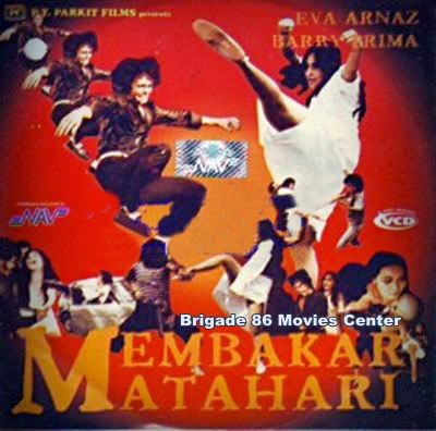 Brigade 86 Movies Center - Membakar Matahari (1981)