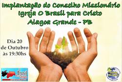 LANÇAMENTO DO CONSELHO MISSIONÁRIO DA IGREJA OBPC-ALAGOA GRANDE