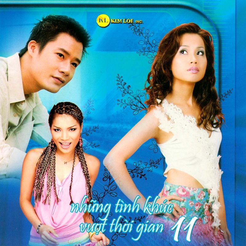Kim Lợi CD – Những Tình Khúc Vượt Thời Gian 11 (NRG)