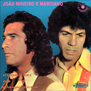 Jo�o Mineiro e Marciano - Vol.03 - Chorarei ao Amanhecer