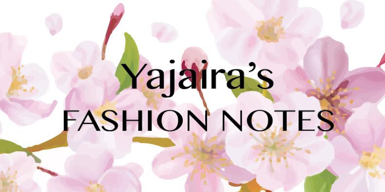 Yajaira's Fashion Notes