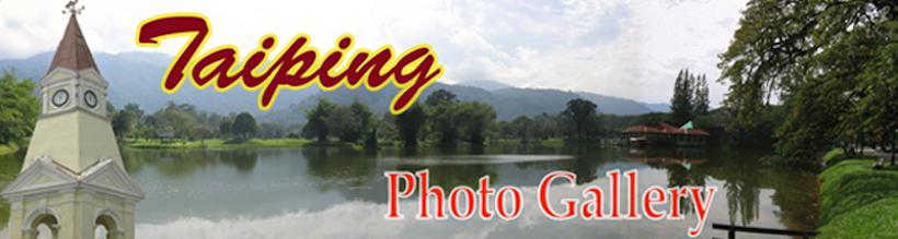 Taiping Photo Gallery