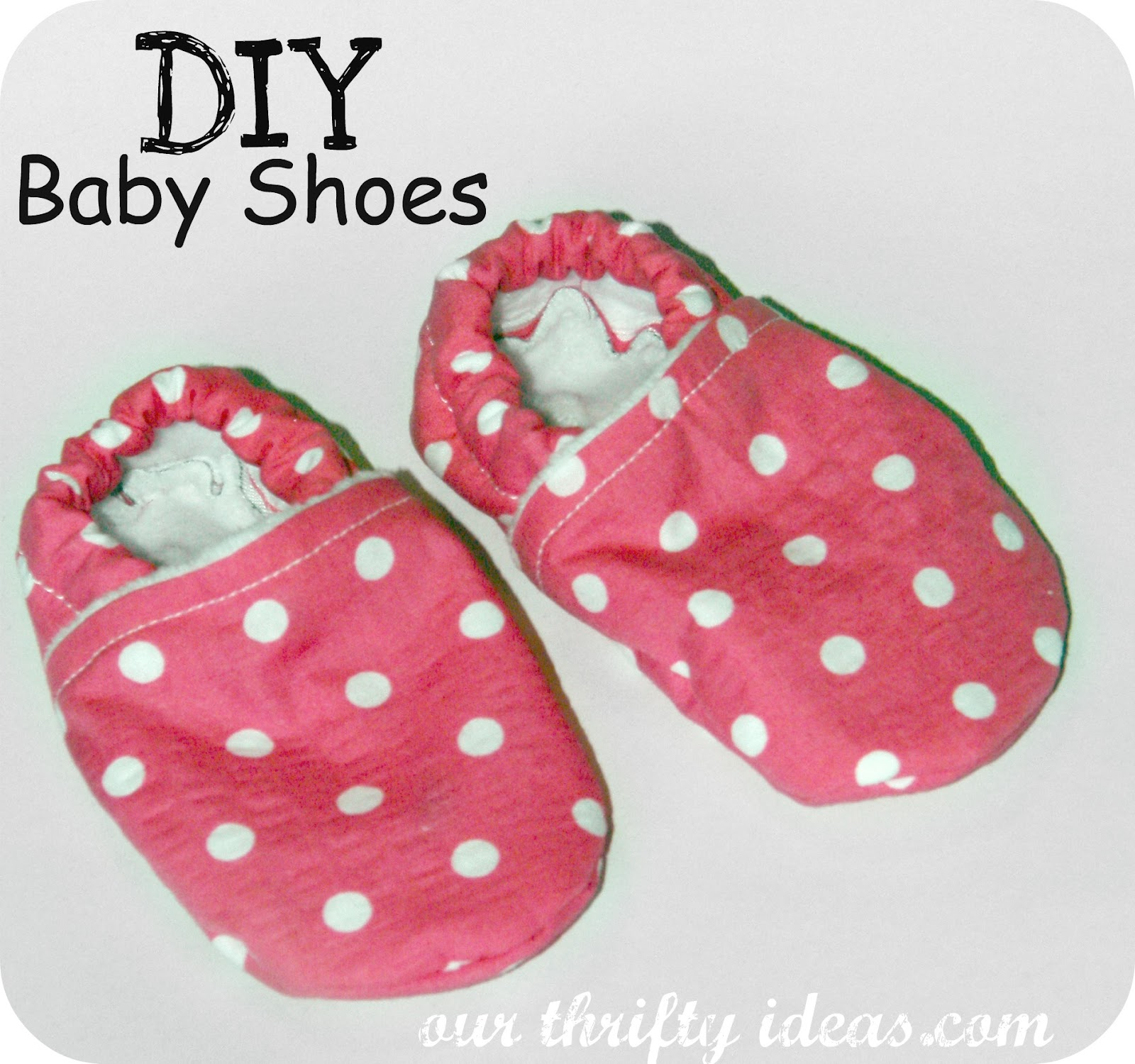 DIY Baby Shoes Our Thrifty Ideas