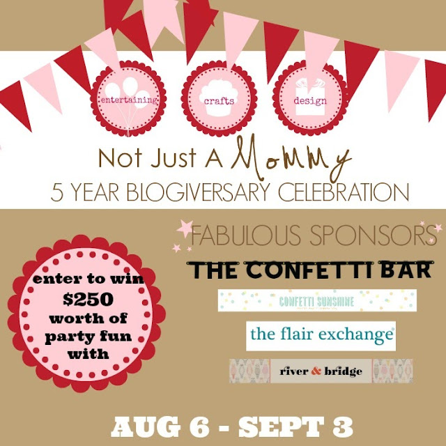 Not Just A Mommy $250 Blogiversary Celebration Giveaway with The Confetti Bar; ends 8/13