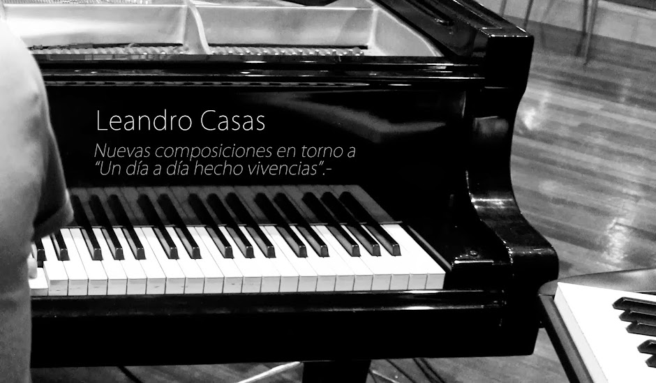 Leandro Casas -pianista, compositor-