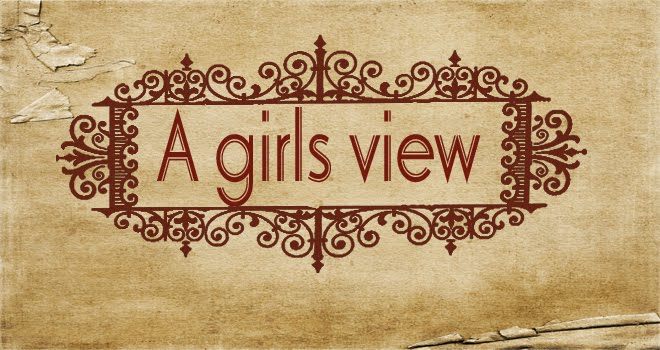 a girls view