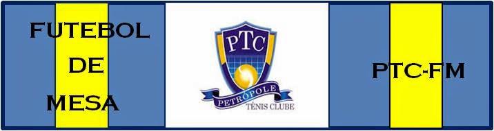 Petrópole Tênis Clube -  Futebol de Mesa