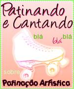http://patinandoecantando.blogspot.com.br/