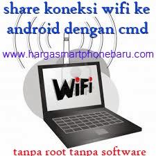 Share internet PC Notebook laptop ke Android tanpa Aplikasi tanpa root ...