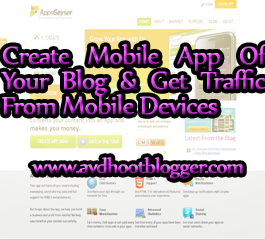 3 tool To Create Mobile Apps of Blogger Blog With Blogging Tips