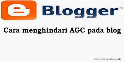 Cara menghindari AGC (Auto Generate Content)