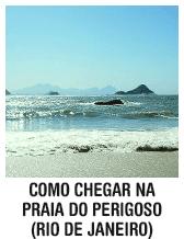 Como chegar na Praia do Perigoso - Rio de Janeiro