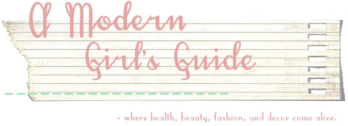 A Modern Girl's Guide