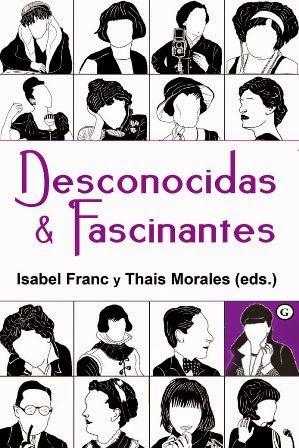 >>> DESCONOCIDAS & FASCINANTES