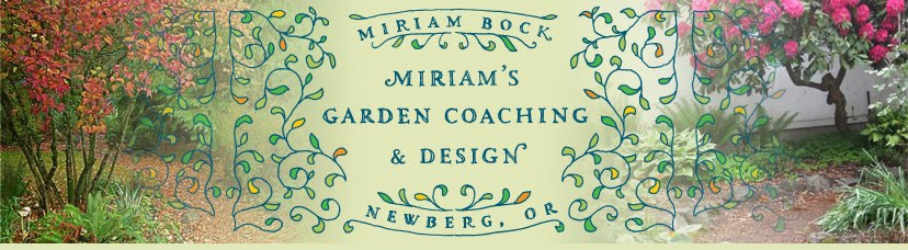 Miriam's Garden Coaching and Design | Newberg, Oregon