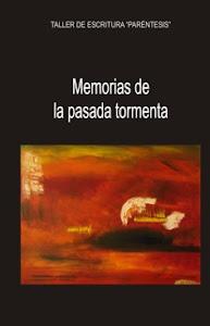Memorias de la  pasada tormenta