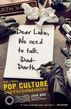 Dear Luke, We Need To Talk by John Moe