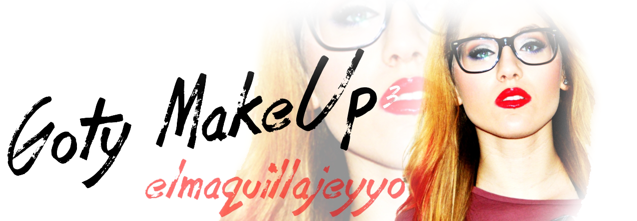 GotyMakeUp//El maquillaje y yo.