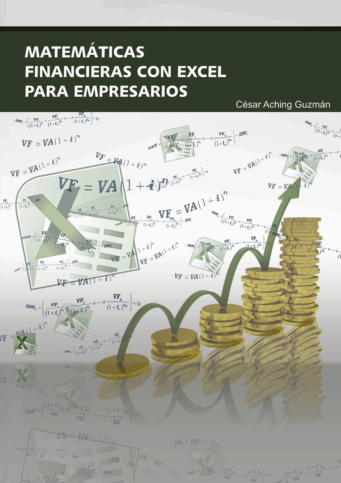 Flujo de caja libre o de efectivo, Valor Actual Neto (VAN) y Tasa ...