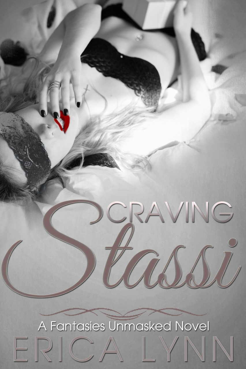 Craving Stassi (Fantasies Unmasked Series, Book 2)