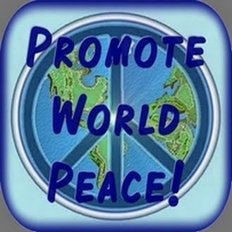 Promote World Peace! Click Icon to share your thoughts!