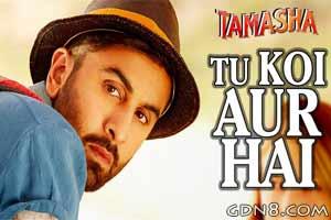 Tu Koi Aur Hai - AR Rahman - Tamasha