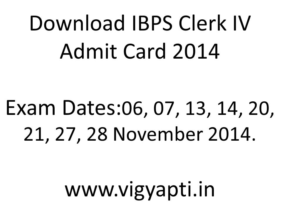 IBPS Clerk Admit Card 2014 - IBPS CWE 4 Clerk Call Letter 2014