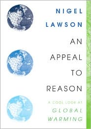 Nigel Lawson, An Appeal To Reason