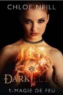 [Neill, Chloe] Dark Elite, tome 1: Magie de feu Magie+de+feu