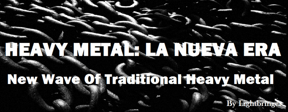Heavy Metal: La Nueva Era (New Wave Of Traditional Heavy Metal)