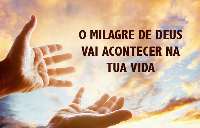 Como Conseguir Um Milagre de Deus