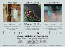 THREE SOLOS - upcoming exhibitions in Thomastown, during the KILKENNY ARTS FESTIVAL