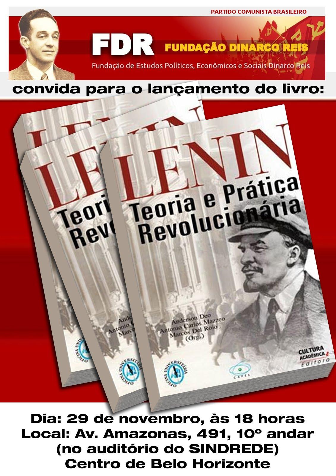 Lenin: Teoria e prática revolucionária.