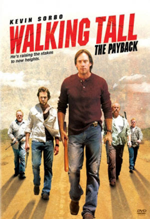 Walking Tall: The Payback Film