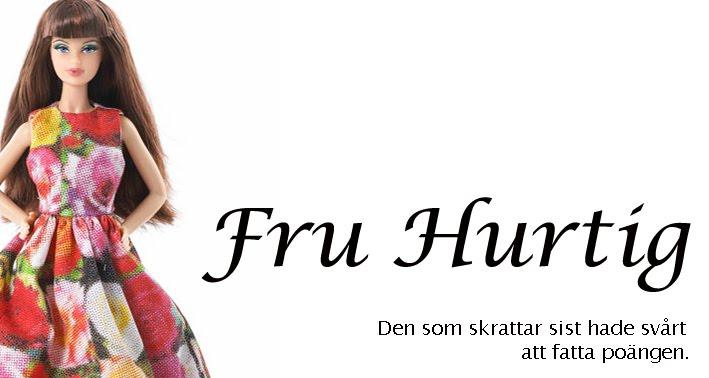 Fru Hurtig