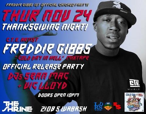 Event: Freddie Gibbs - Thanksgiving Mixtape Release Party
