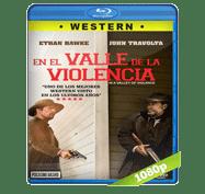 En El Valle de La Violencia (2016) Full HD BRRip 1080p Audio Dual Latino/Ingles 5.1