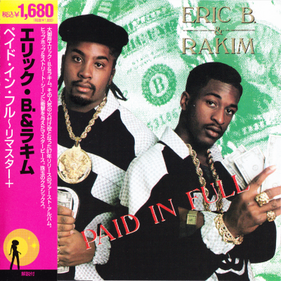 Eric B. & Rakim - Paid in Full (1987) (Remastered 2005) Flac