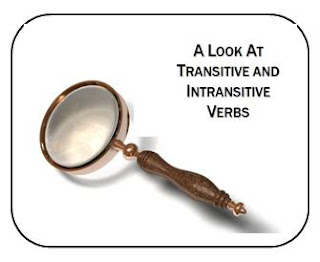 A Look At Transitive and Intransitive Verbs by Charlene Tess