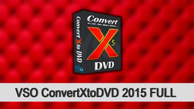 VSOConvertXtoDVD gratis full