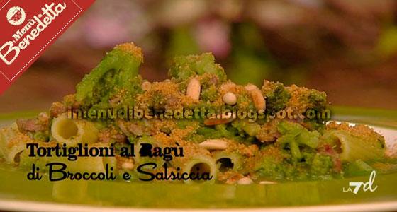 Tortiglioni Broccoli e Salsiccia di Benedetta Parodi
