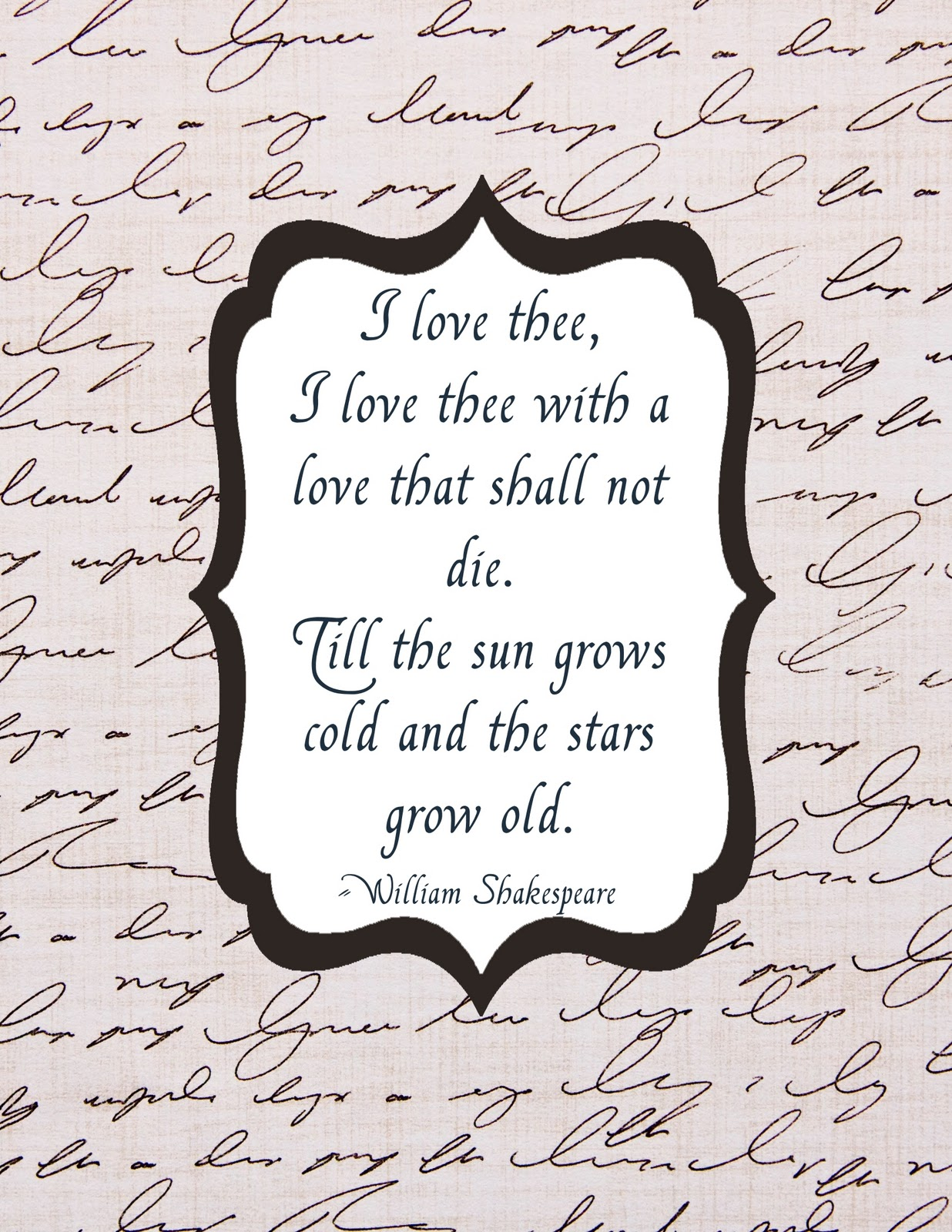 I Love You Quotes By Shakespeare : love thee {Shakespeare printable} - Mine for the Making