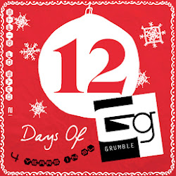 12 Days of Grumble