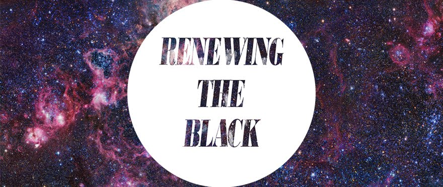 Renewing The Black