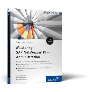 Mastering SAP NetWeaver PI — Administration (2nd Edition)