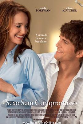 Sexo sem Compromisso – Dublado e Legendado 2011